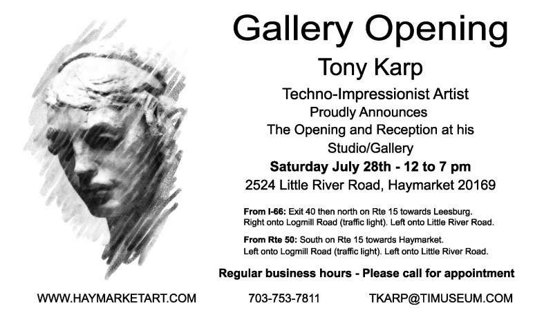 - Announcing the Opening of the Artist's Studio/Gallery - by Tony Karp - Techno-Impressionist Museum - Techno-Impressionism